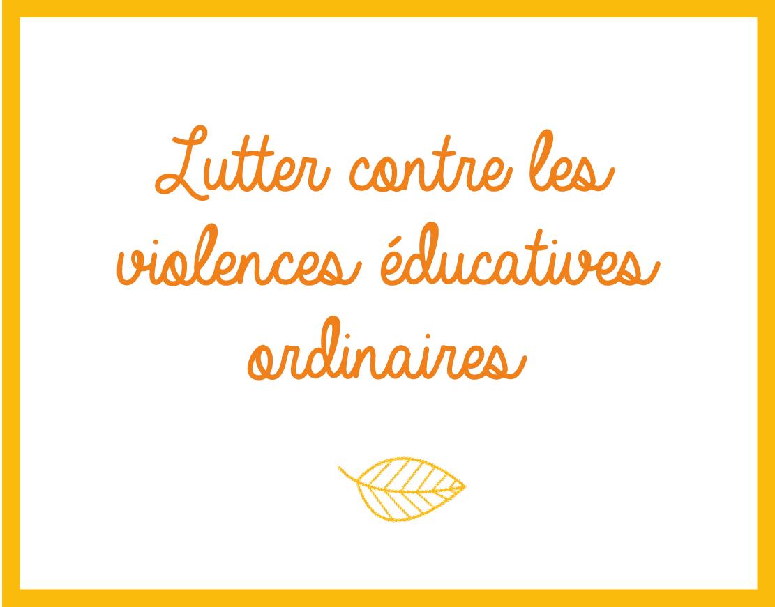 lutter contre les violences éducatives ordinaires